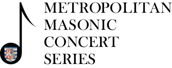 1st metropolitan masonic concert series Royal arch masonry chapters at home are grouped as a metropolitan in the craft the candidate is presented with a series of eminently practical.
